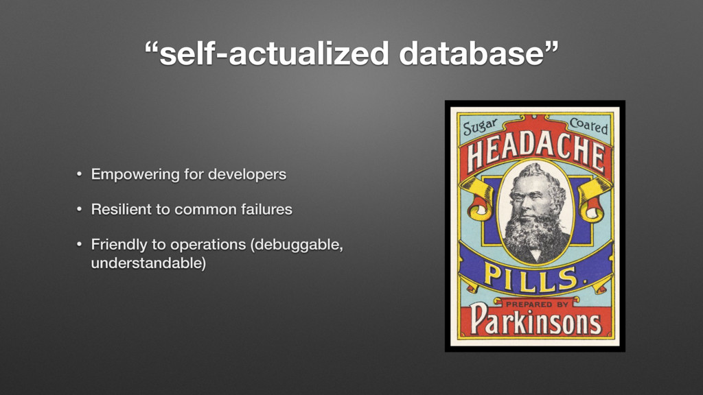 """""""self-actualized database"""" • Empowering for dev..."""