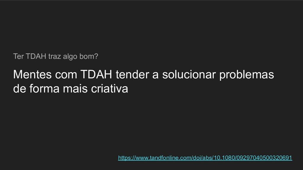 Mentes com TDAH tender a solucionar problemas d...