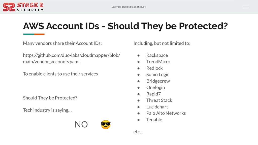 Copyright 2020 by Stage 2 Security AWS Account ...