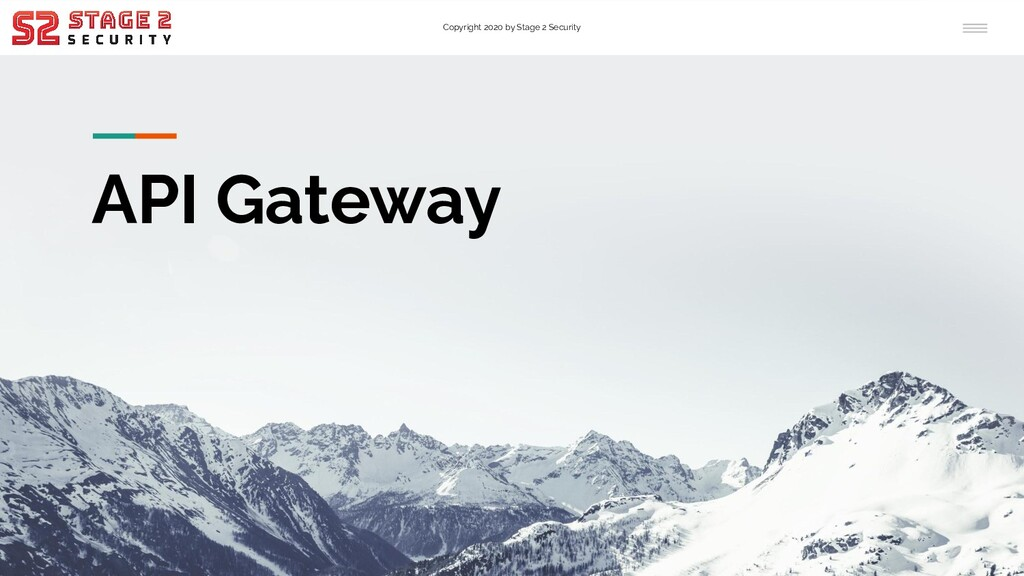 Copyright 2020 by Stage 2 Security API Gateway