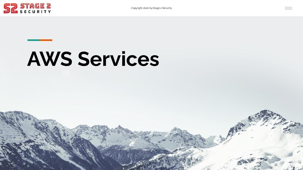Copyright 2020 by Stage 2 Security AWS Services