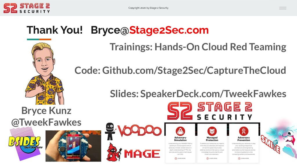 Copyright 2020 by Stage 2 Security Thank You! B...