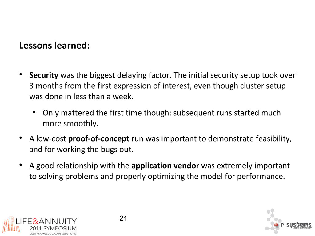 21 Lessons learned:  Security was the biggest ...