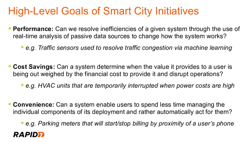 High-Level Goals of Smart City Initiatives • Pe...