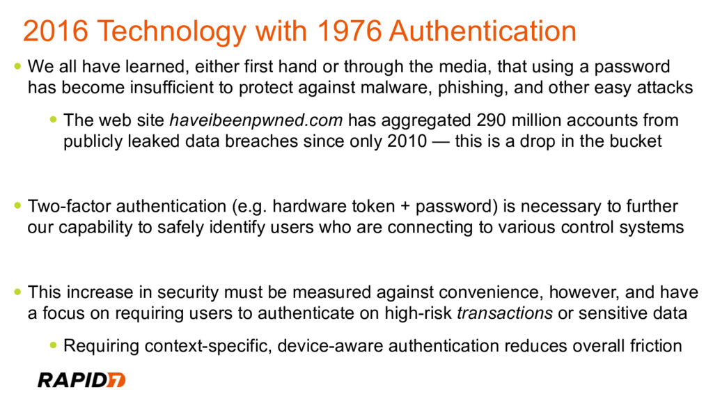 2016 Technology with 1976 Authentication • We a...