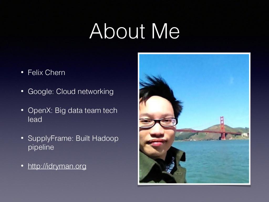 About Me • Felix Chern • Google: Cloud networki...