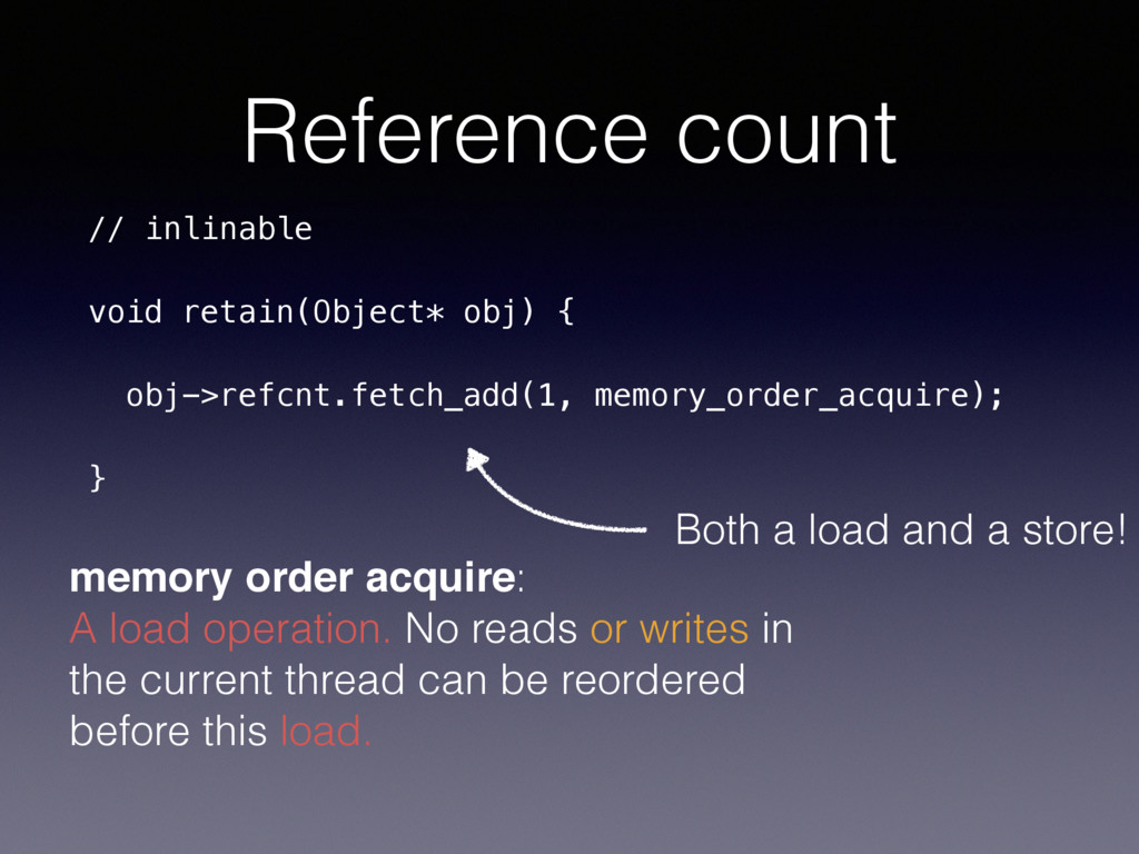 Reference count // inlinable void retain(Object...