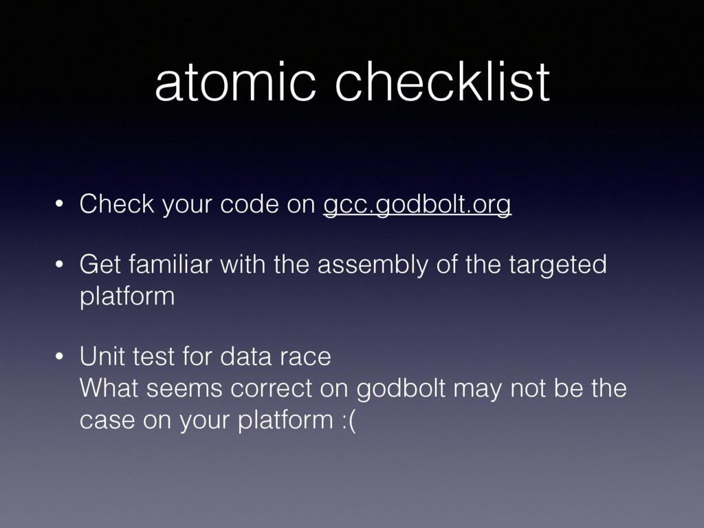 atomic checklist • Check your code on gcc.godbo...