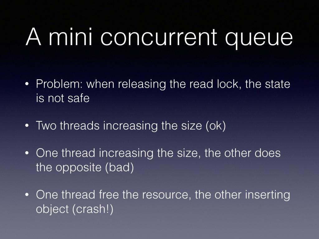 A mini concurrent queue • Problem: when releasi...
