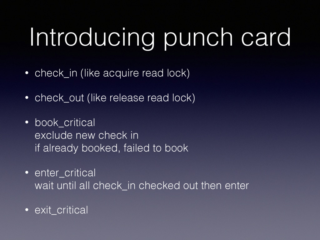 Introducing punch card • check_in (like acquire...