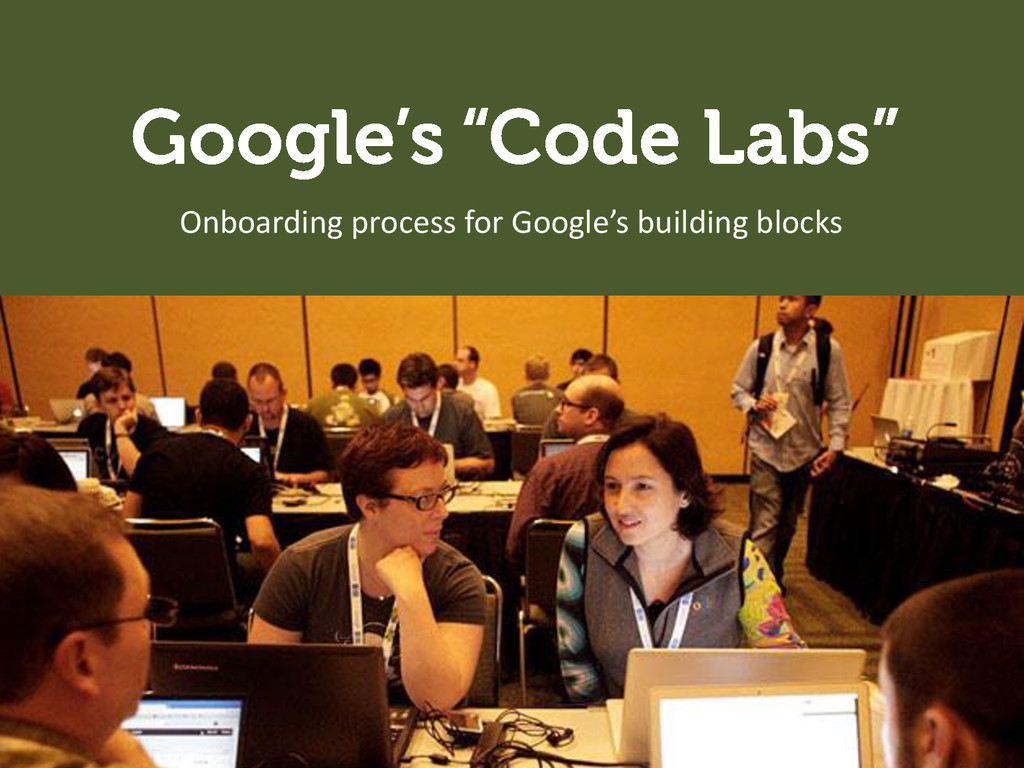 Onboarding process for Google's building blocks