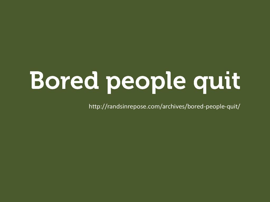 http://randsinrepose.com/archives/bored-people-...