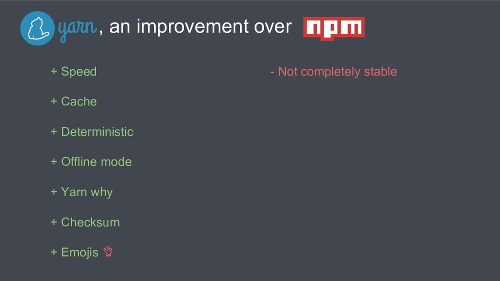 , an improvement over + Speed + Cache + Determi...