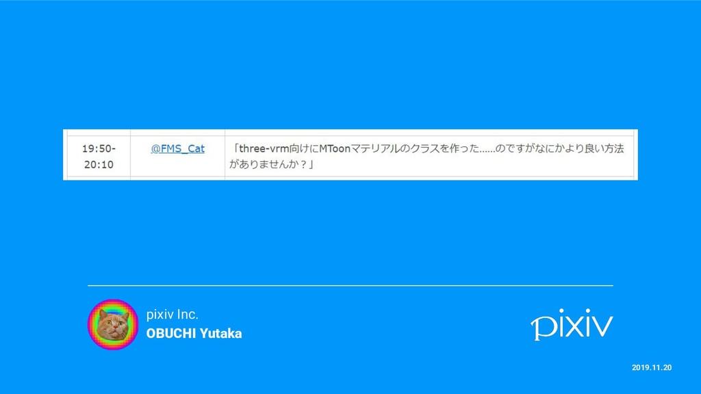 pixiv Inc. OBUCHI Yutaka 2019.11.20