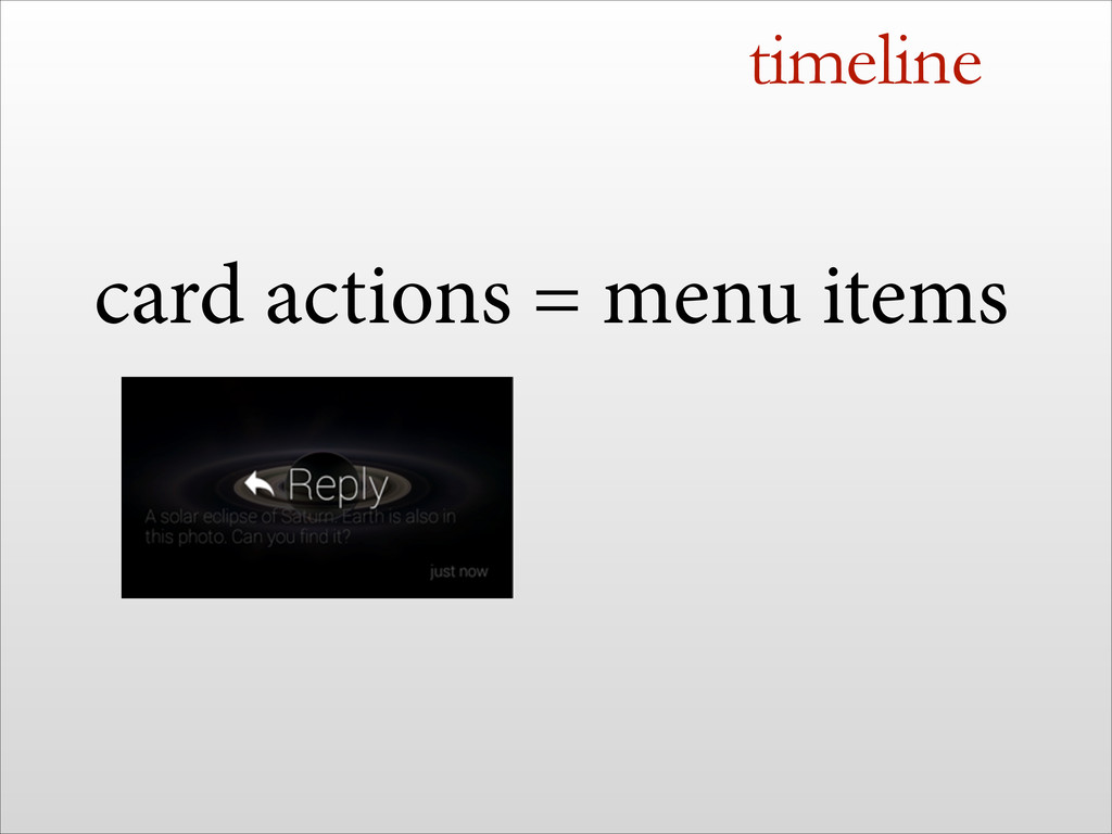 timeline card actions = menu items