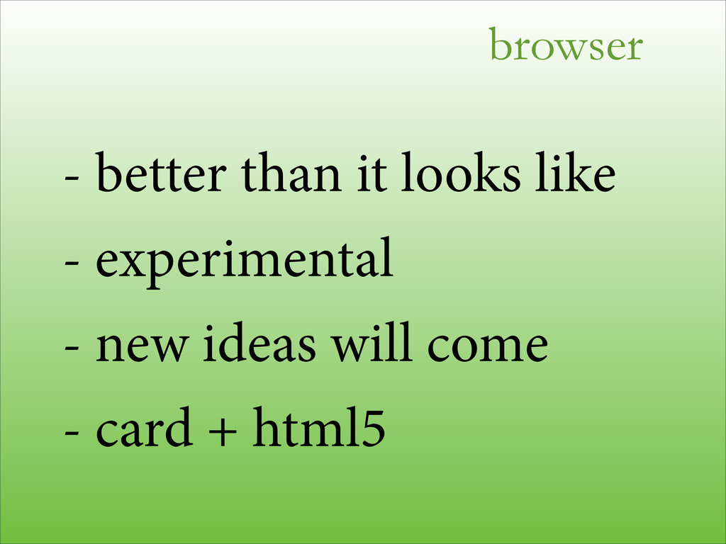 browser - better than it looks like - experimen...