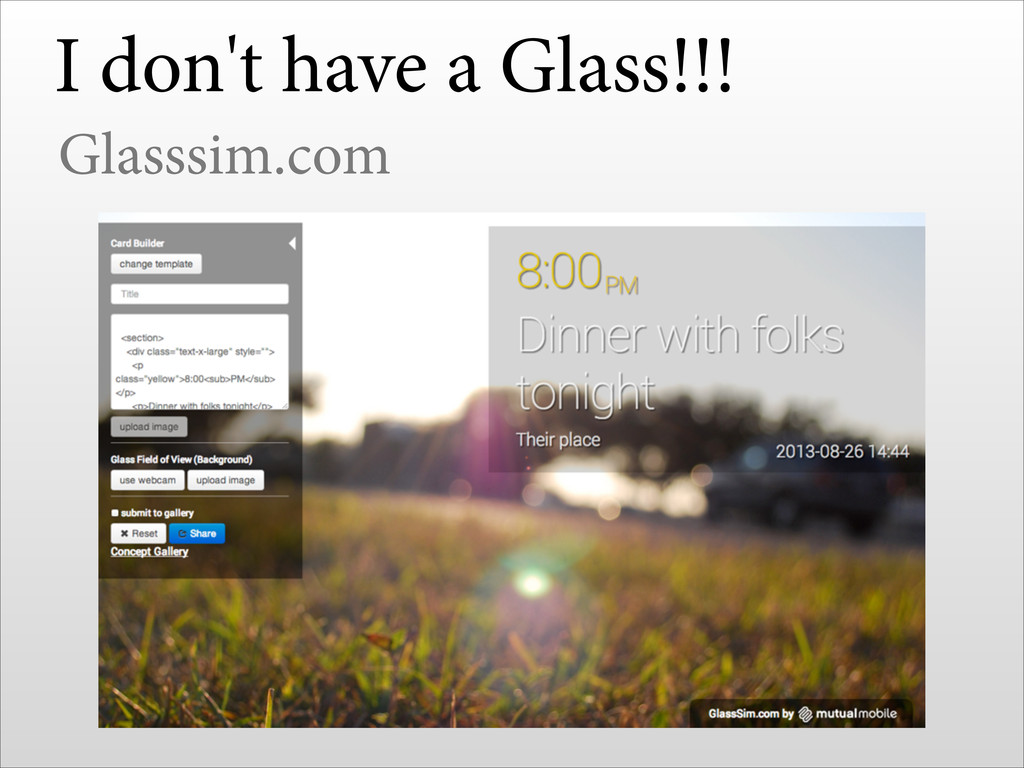 I don't have a Glass!!! Glasssim.com !