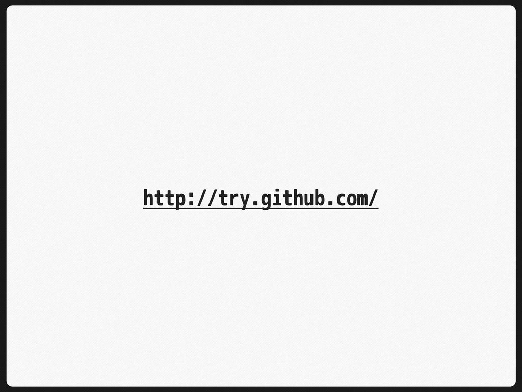 http://try.github.com/