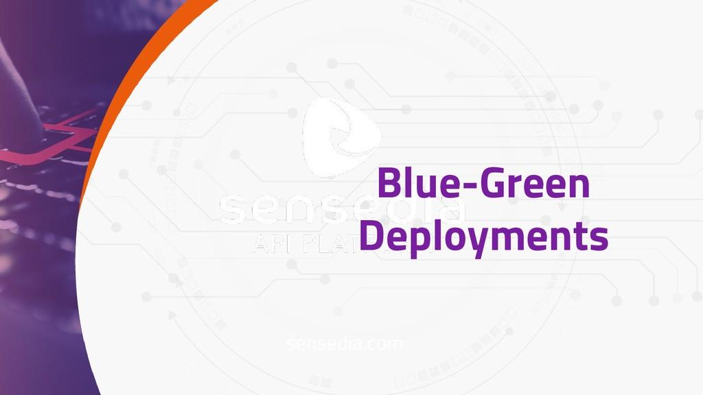 sensedia.com Blue-Green Deployments