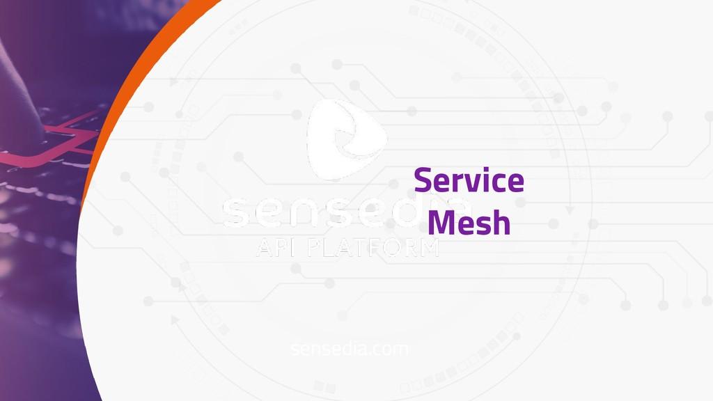 sensedia.com Service Mesh