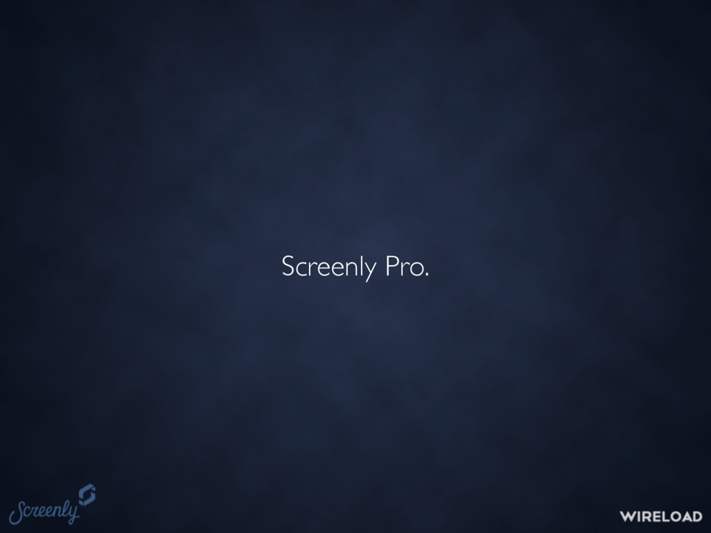 Screenly Pro.