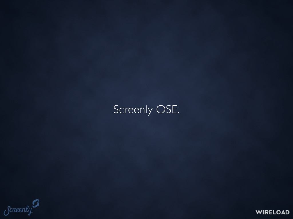 Screenly OSE.
