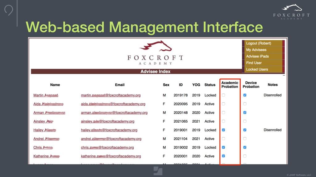 © JAMF Software, LLC Web-based Management Inter...