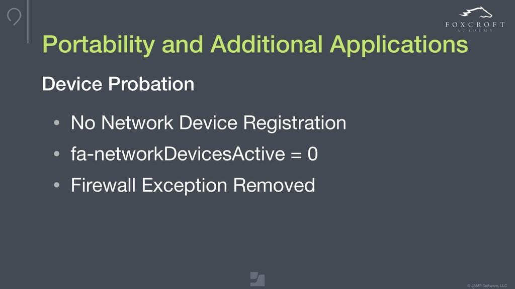 © JAMF Software, LLC Portability and Additional...