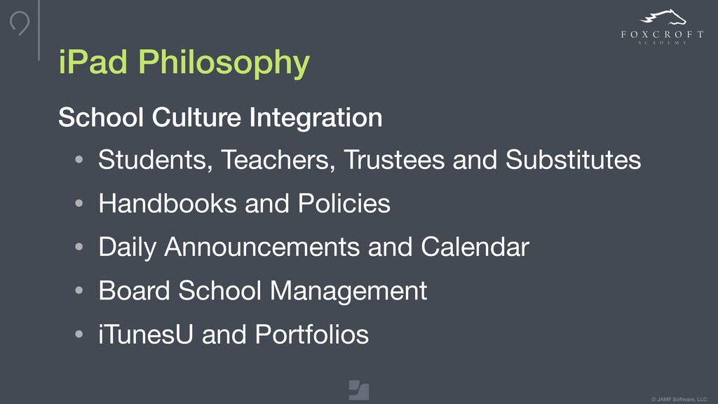 © JAMF Software, LLC iPad Philosophy School Cul...