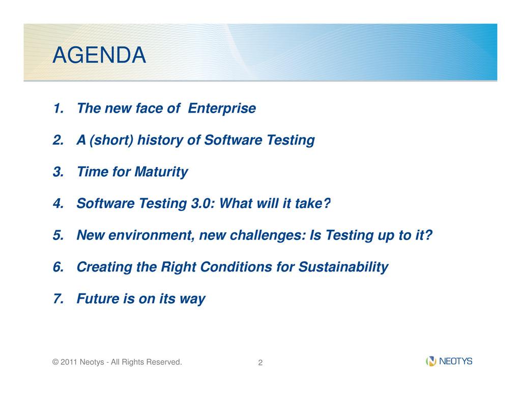 AGENDA 1. The new face of Enterprise 2. A (shor...