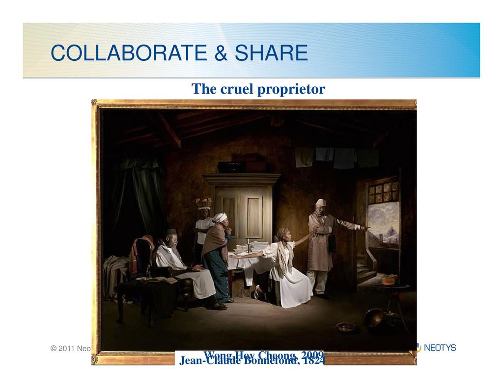 COLLABORATE & SHARE The cruel proprietor © 2011...