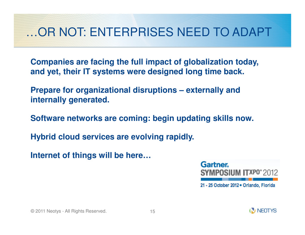 …OR NOT: ENTERPRISES NEED TO ADAPT Companies ar...