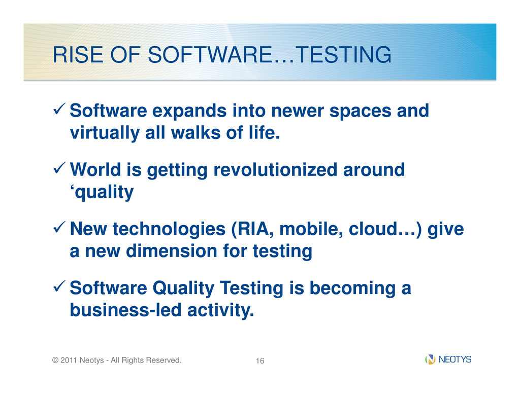 RISE OF SOFTWARE…TESTING Software expands into ...
