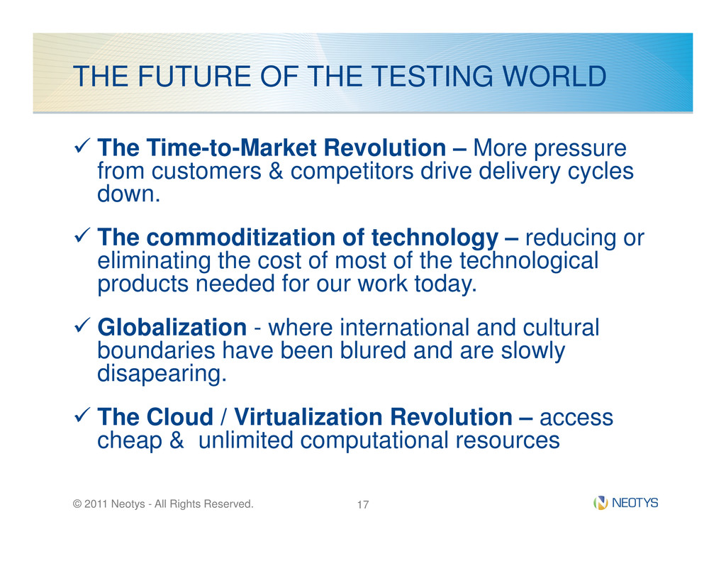 THE FUTURE OF THE TESTING WORLD The Time-to-Mar...