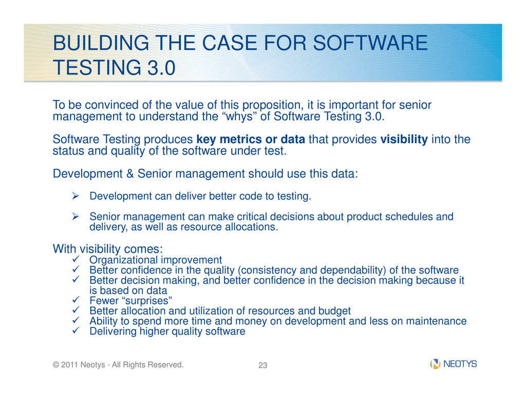 BUILDING THE CASE FOR SOFTWARE TESTING 3.0 To b...