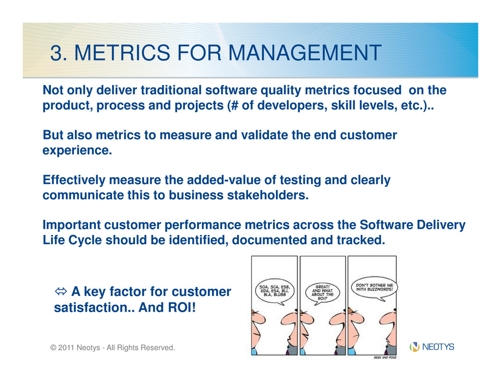 3. METRICS FOR MANAGEMENT Not only deliver trad...