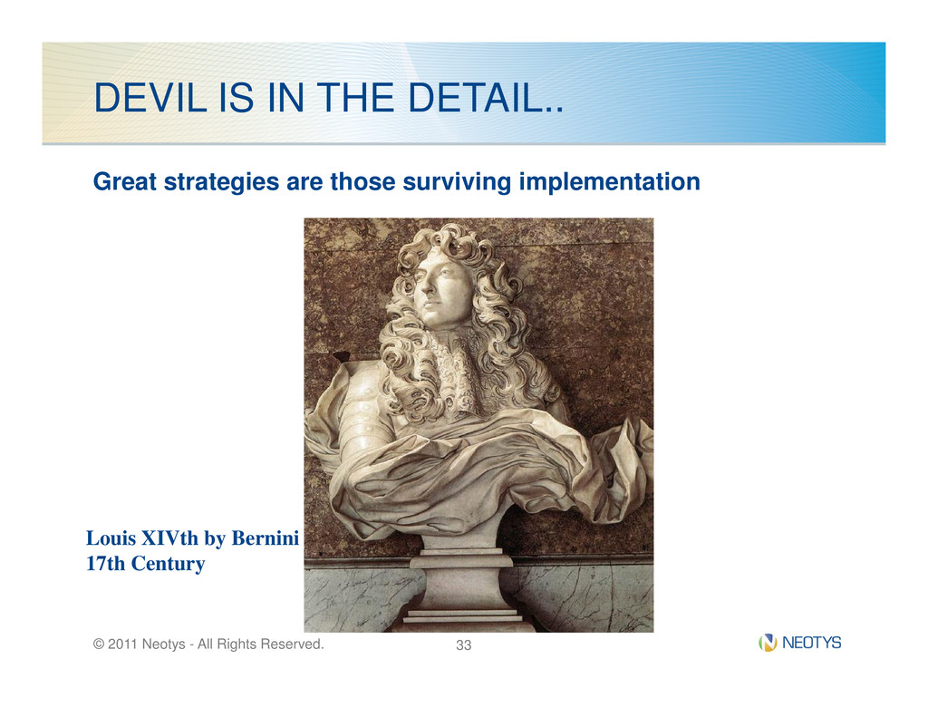 DEVIL IS IN THE DETAIL.. Great strategies are t...