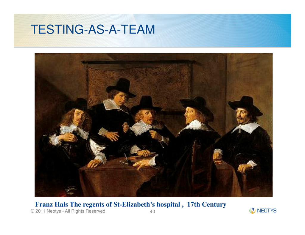 TESTING-AS-A-TEAM © 2011 Neotys - All Rights Re...