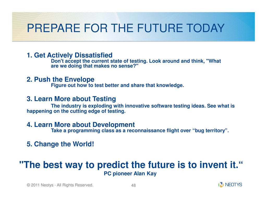 PREPARE FOR THE FUTURE TODAY 1. Get Actively Di...