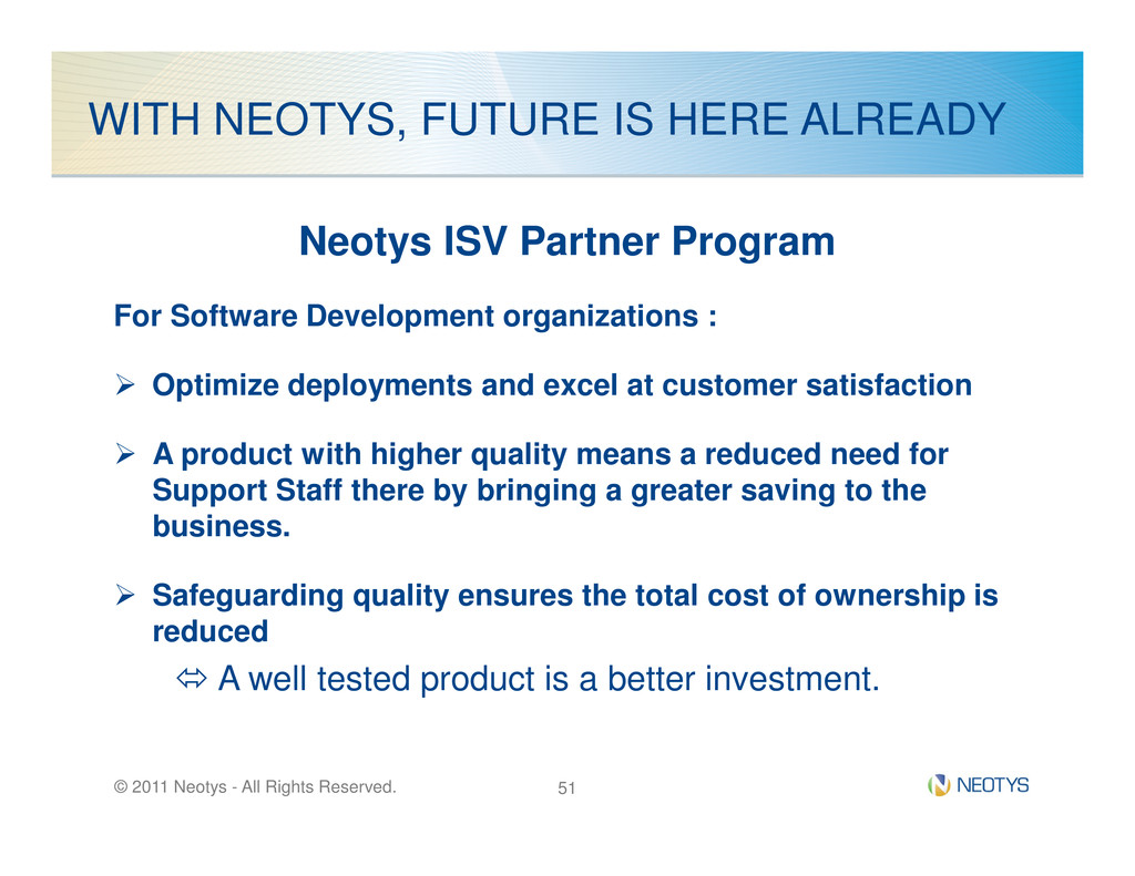 WITH NEOTYS, FUTURE IS HERE ALREADY Neotys ISV ...