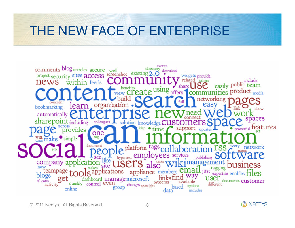 THE NEW FACE OF ENTERPRISE © 2011 Neotys - All ...