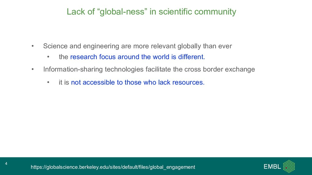 """Lack of """"global-ness"""" in scientific community •..."""