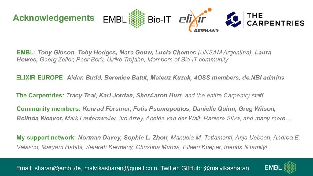 Acknowledgements EMBL Bio-IT EMBL: Toby Gibson,...