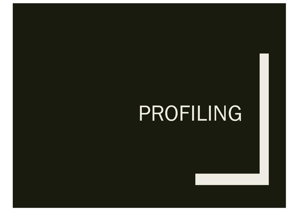 PROFILING