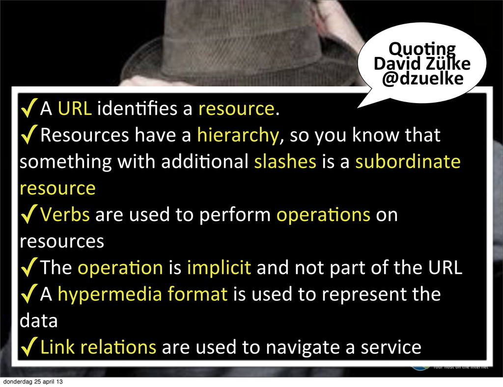 ✓A%URL%idenTfies%a%resource.% ✓Resources%have%a%...