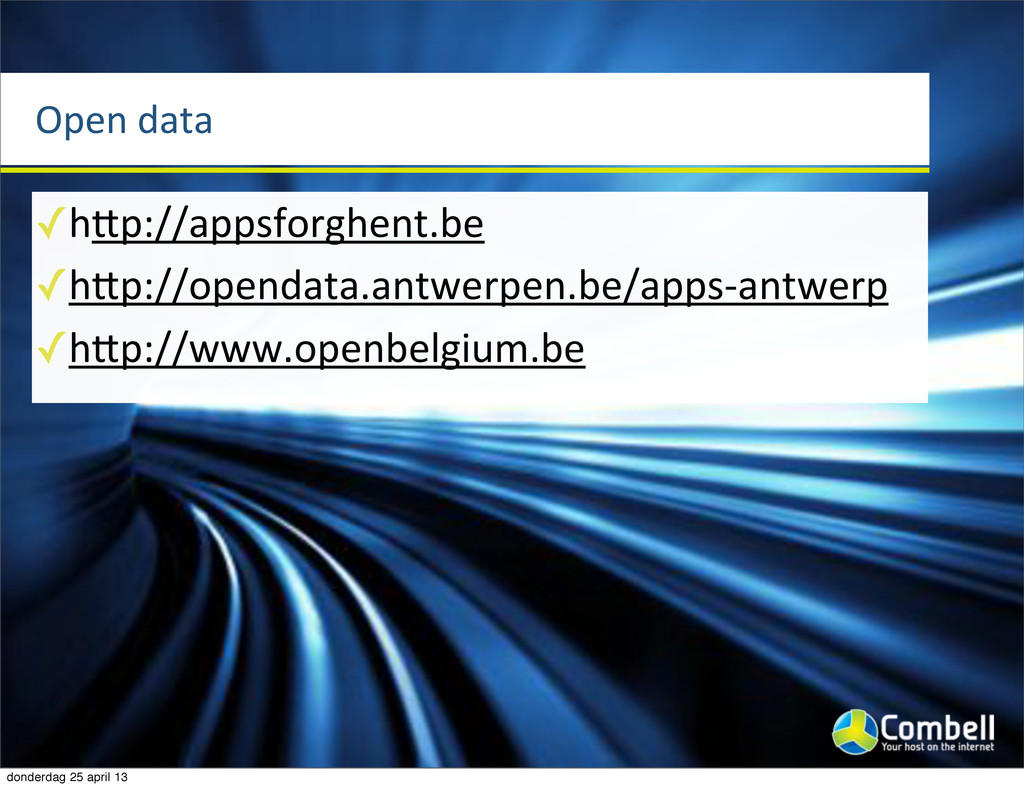 Open%data ✓hcp://appsforghent.be ✓hcp://opendat...