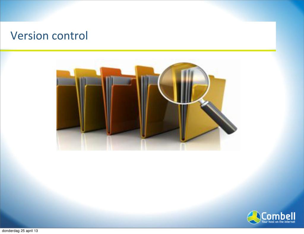 Version%control donderdag 25 april 13