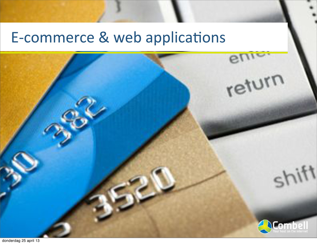 EVcommerce%&%web%applicaTons donderdag 25 april...