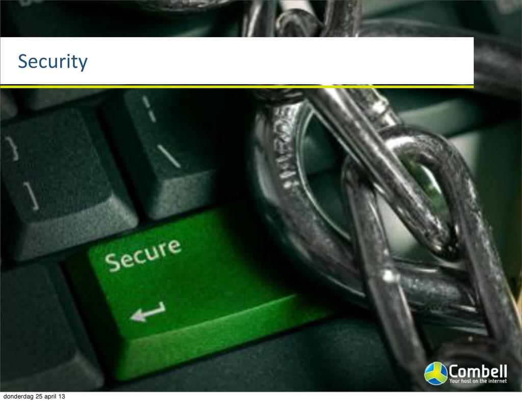 Security donderdag 25 april 13
