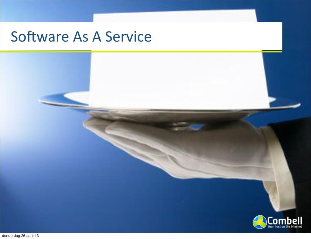 SoXware%As%A%Service donderdag 25 april 13